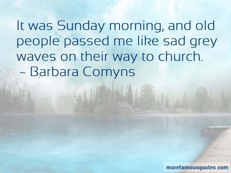 Barbara Comyns Quotes Pictures 4