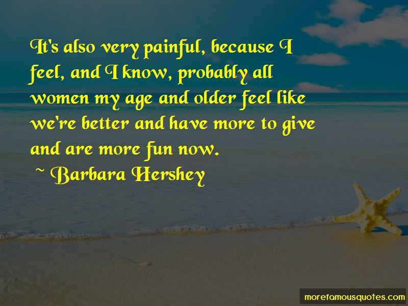 Barbara Hershey Quotes Pictures 3