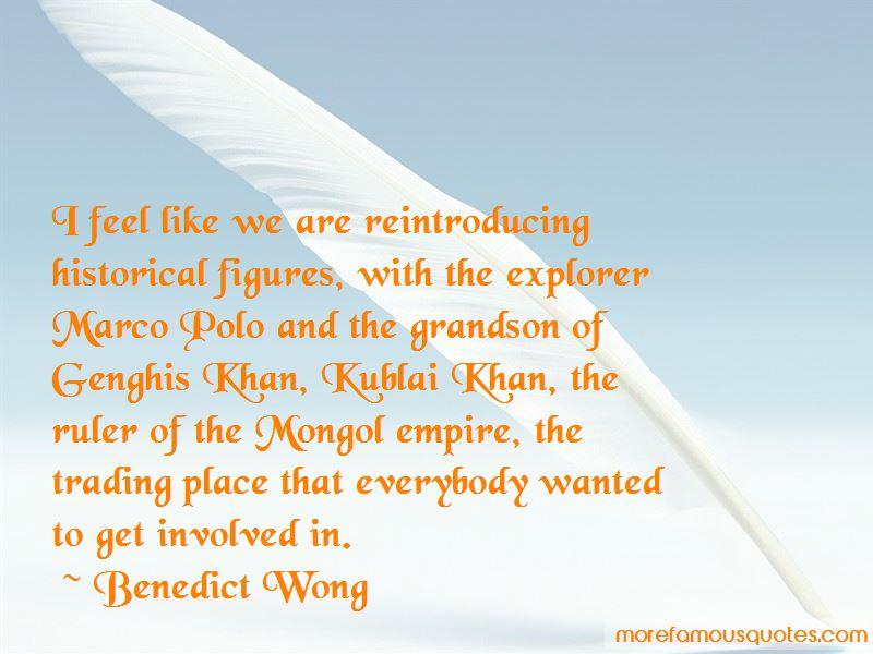 Benedict Wong Quotes