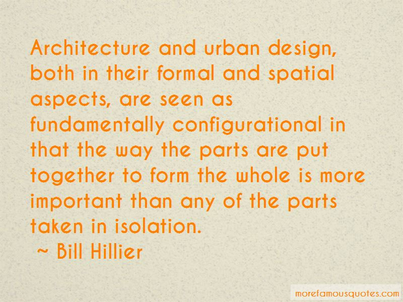 Bill Hillier Quotes