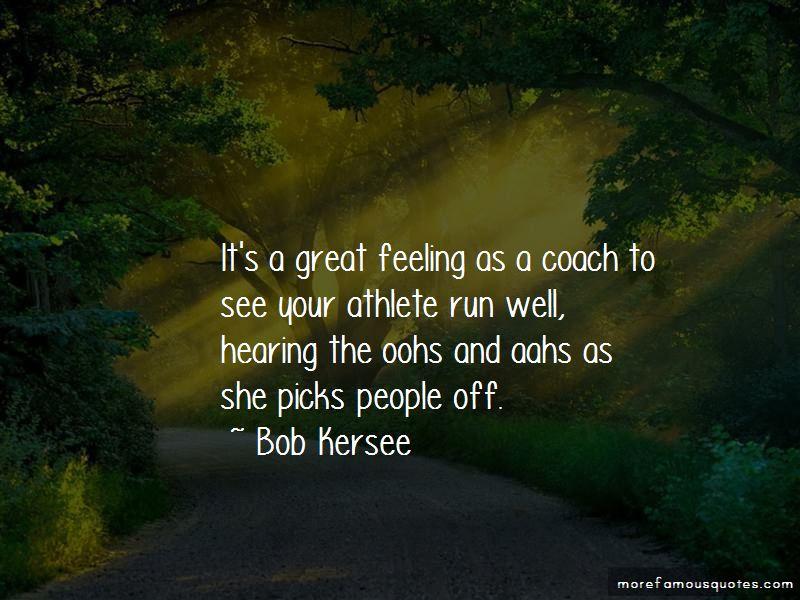 Bob Kersee Quotes