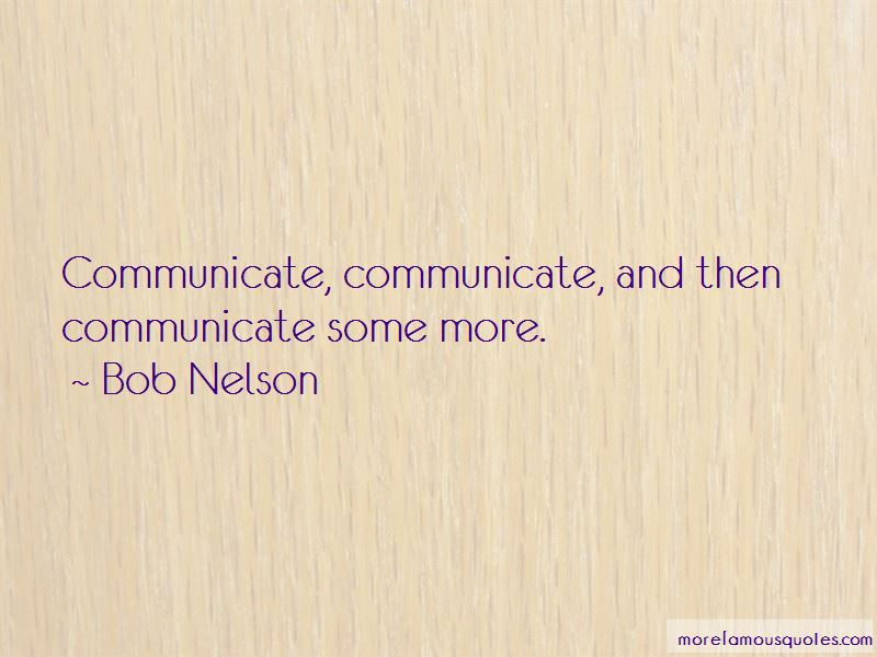 Bob Nelson Quotes Pictures 4