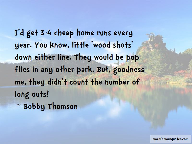Bobby Thomson Quotes Pictures 2