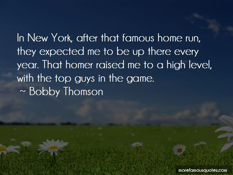 Bobby Thomson Quotes Pictures 4