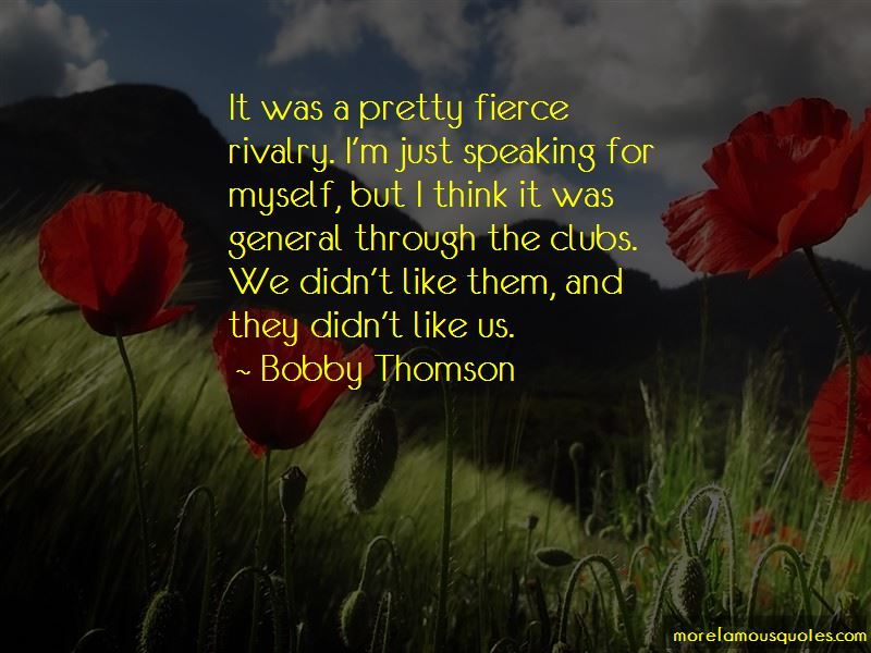 Bobby Thomson Quotes Pictures 1