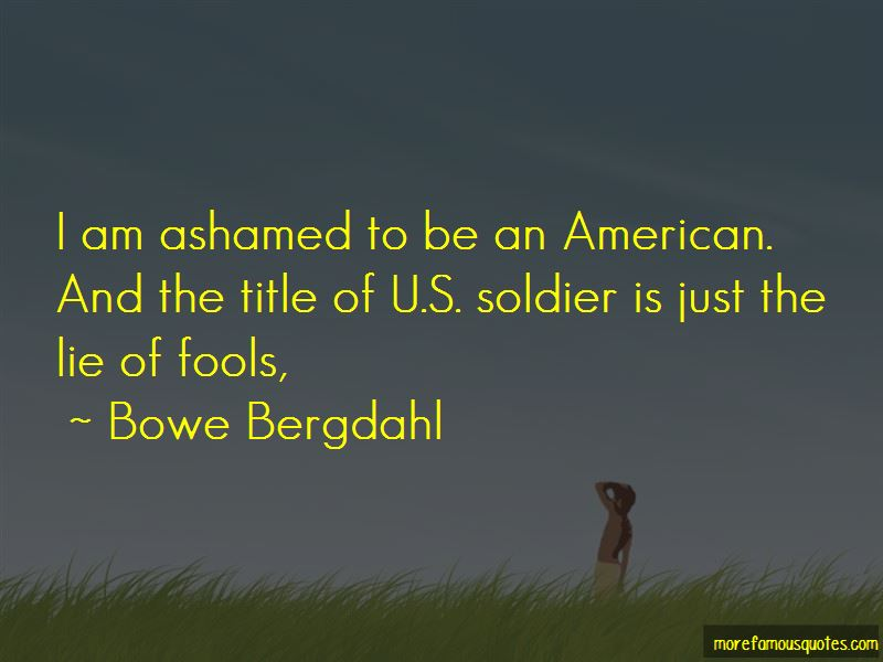 Bowe Bergdahl Quotes