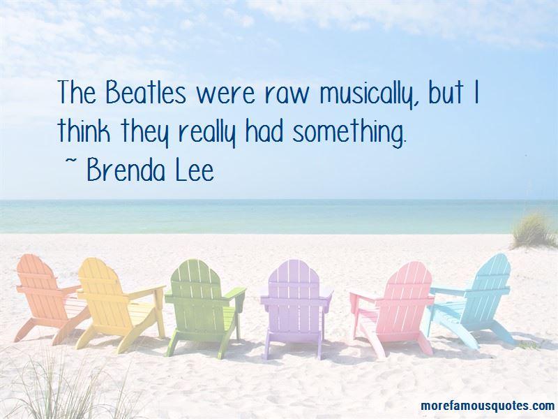 Brenda Lee Quotes Pictures 3