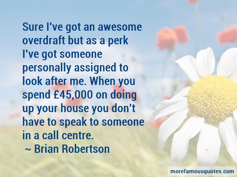Brian Robertson Quotes Pictures 2
