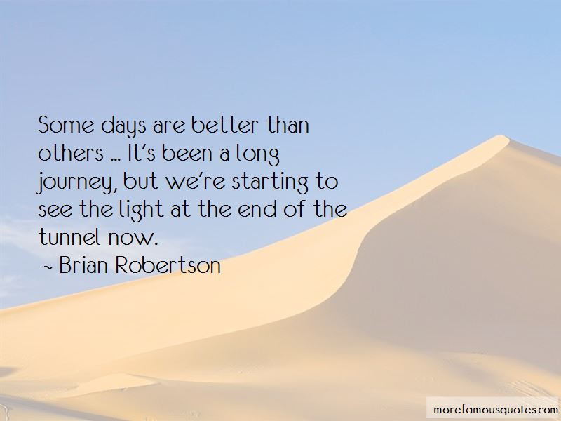 Brian Robertson Quotes Pictures 3