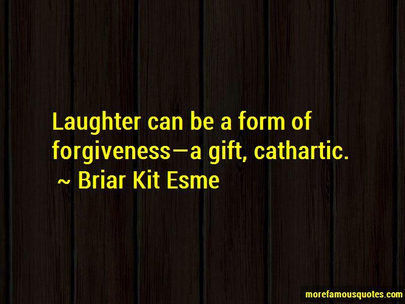Briar Kit Esme Quotes