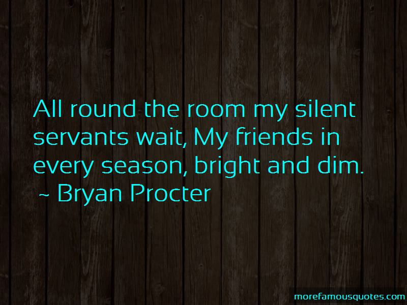 Bryan Procter Quotes Pictures 3