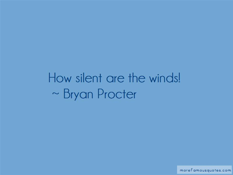 Bryan Procter Quotes
