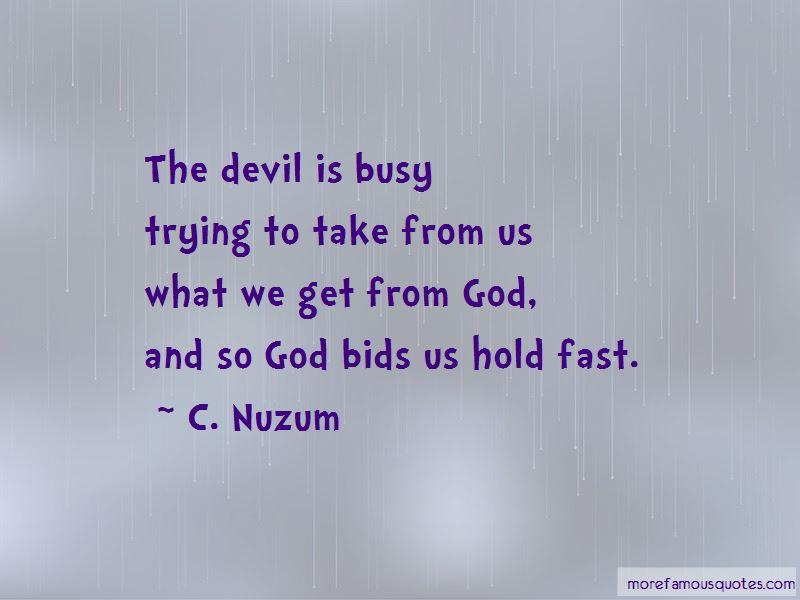 C Nuzum Quotes Top 1 Famous Quotes By C Nuzum