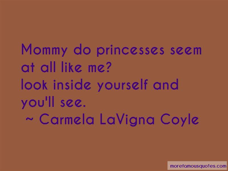 Carmela LaVigna Coyle Quotes