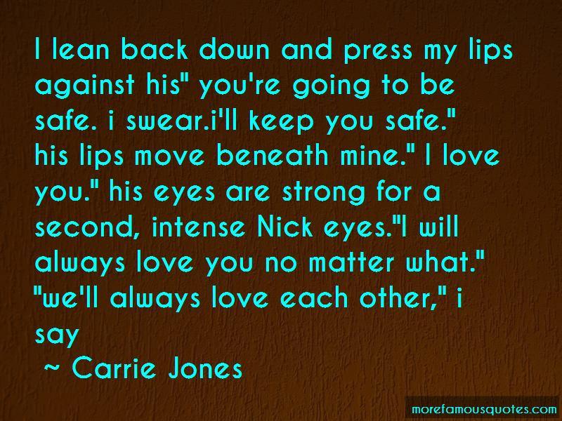 Carrie Jones Quotes