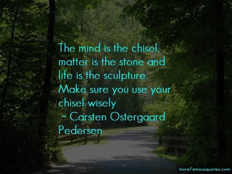 Carsten Ostergaard Pedersen Quotes