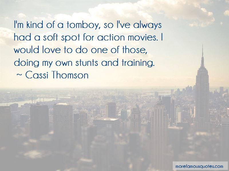 Cassi Thomson Quotes