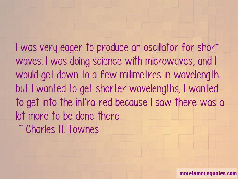 Charles H. Townes Quotes