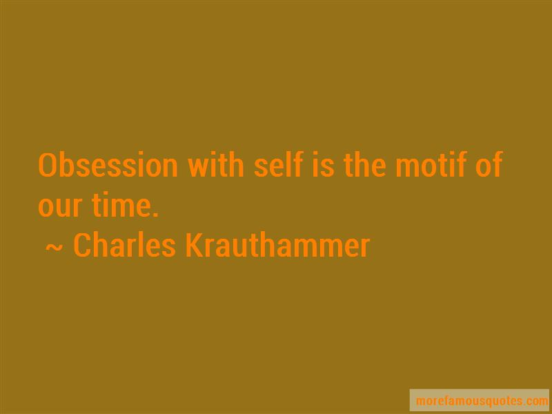 Charles Krauthammer Quotes Pictures 2