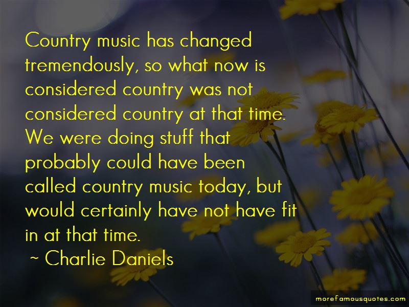 Charlie Daniels Quotes Pictures 3