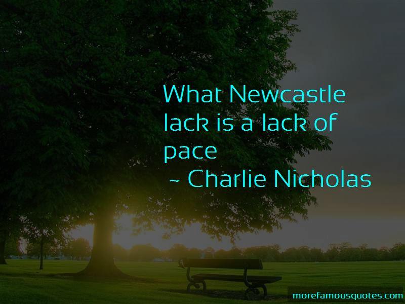 Charlie Nicholas Quotes