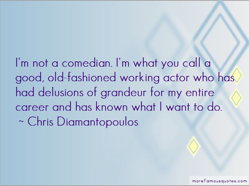 Chris Diamantopoulos Quotes Pictures 3