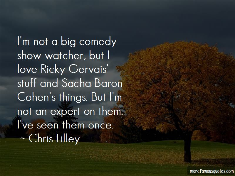 Chris Lilley Quotes Pictures 2