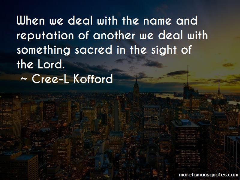 Cree-L Kofford Quotes