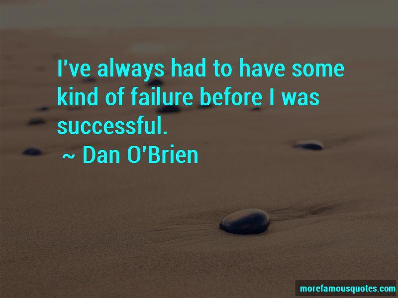 Dan O'Brien Quotes