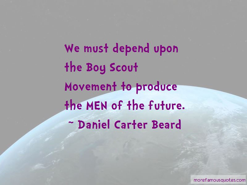 Daniel Carter Beard Quotes Pictures 3