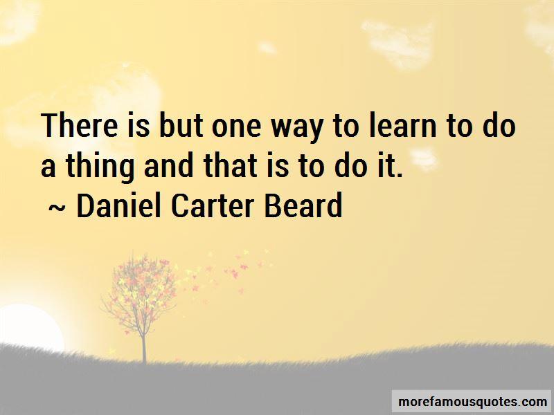 Daniel Carter Beard Quotes