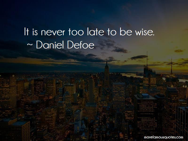 Daniel Defoe Quotes Pictures 4