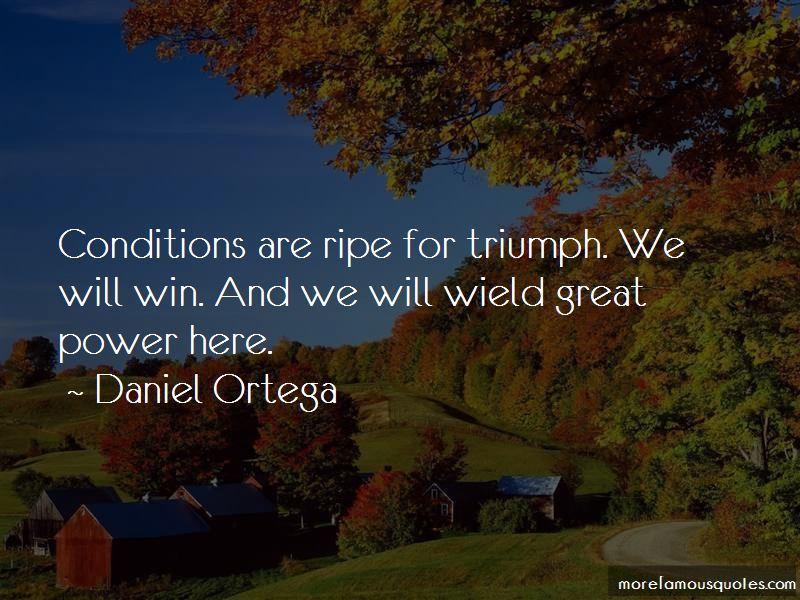Daniel Ortega Quotes Pictures 4