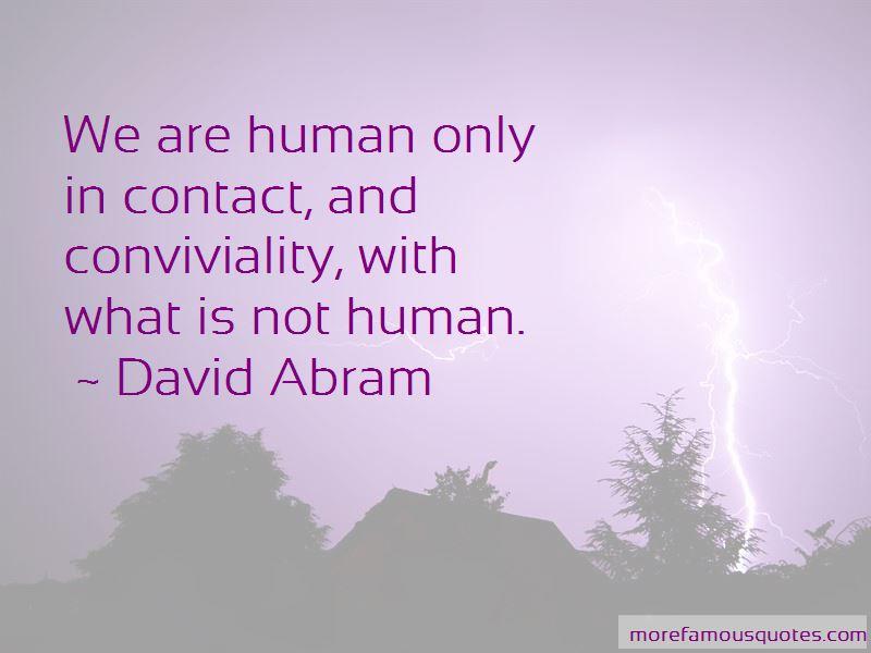 David Abram Quotes Pictures 4