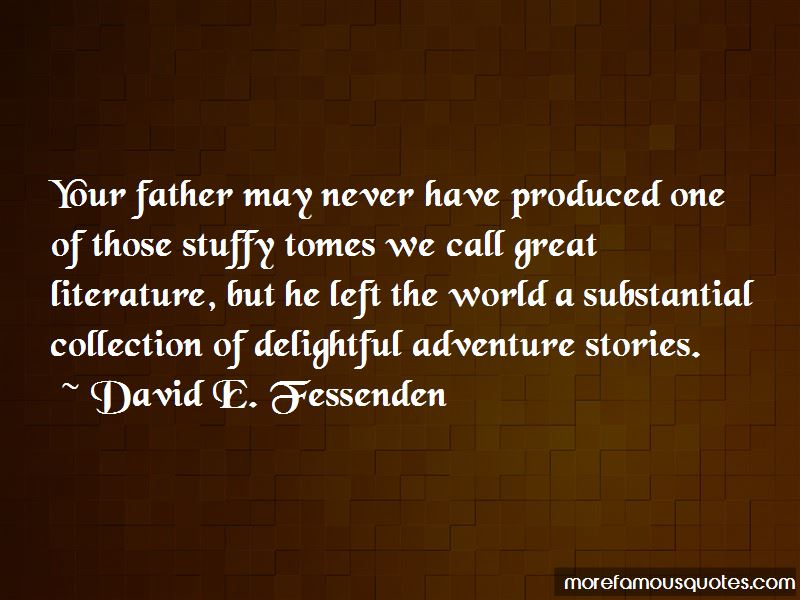 David E. Fessenden Quotes