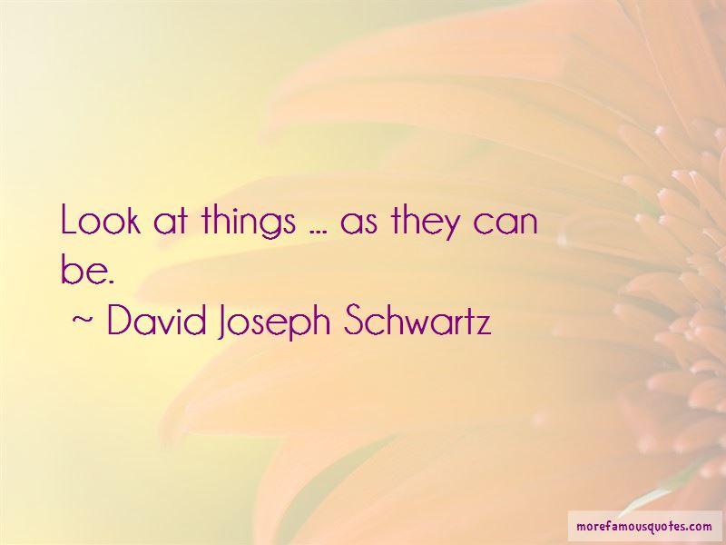 David Joseph Schwartz Quotes Pictures 2