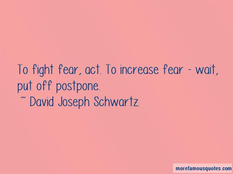 David Joseph Schwartz Quotes Pictures 3