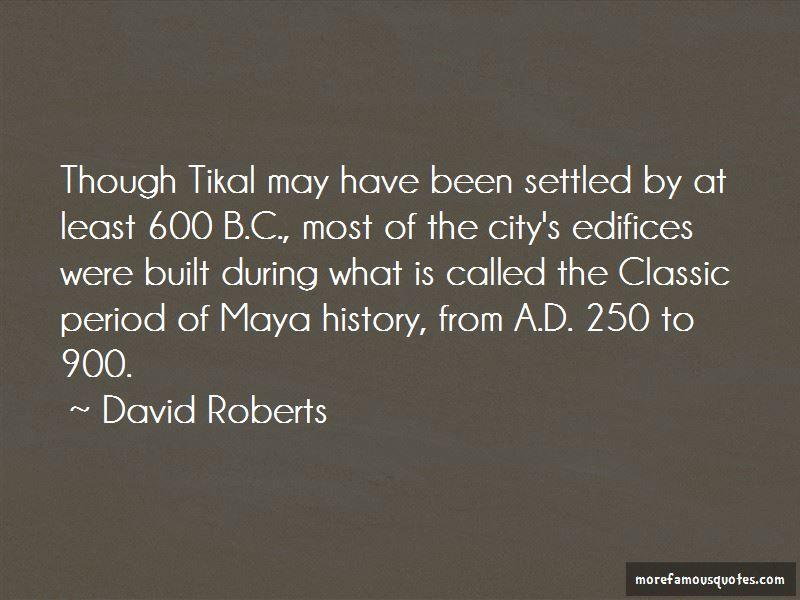 David Roberts Quotes