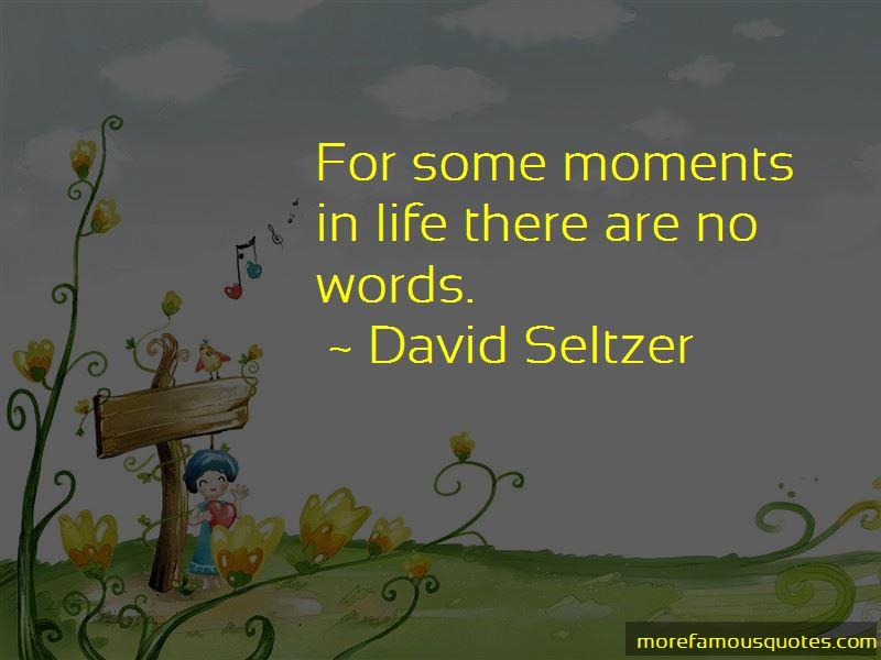 David Seltzer Quotes