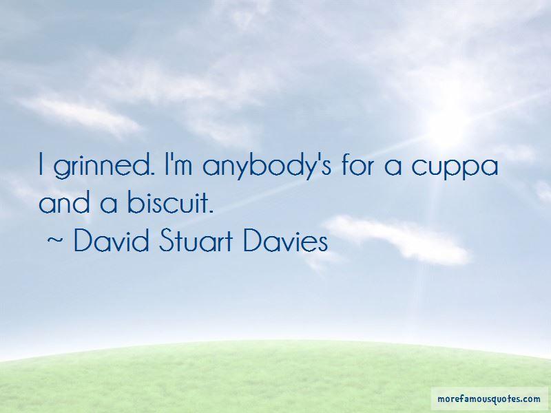David Stuart Davies Quotes
