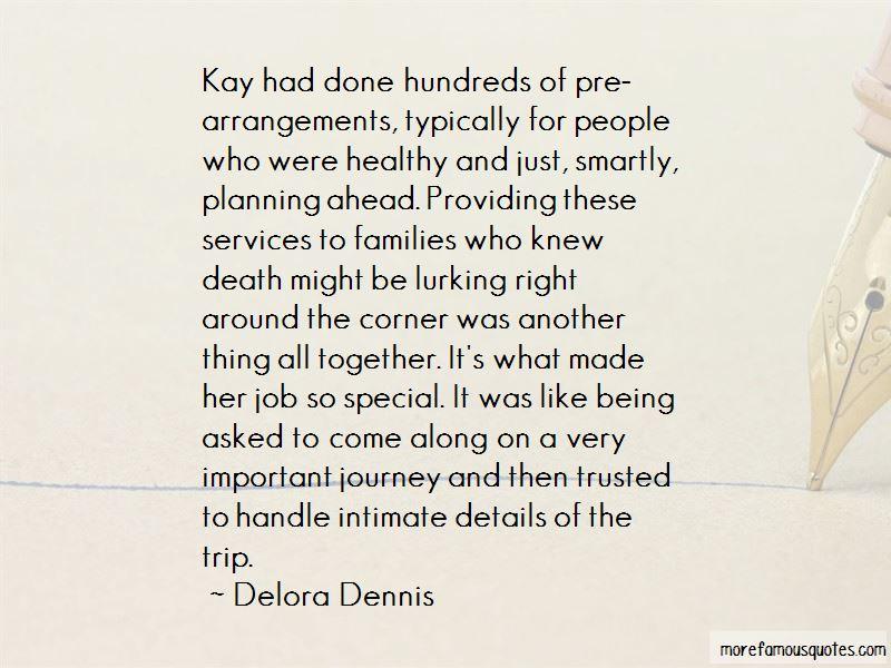 Delora Dennis Quotes