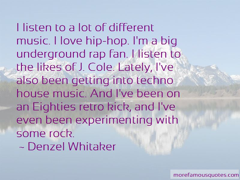 Denzel Whitaker Quotes Pictures 4