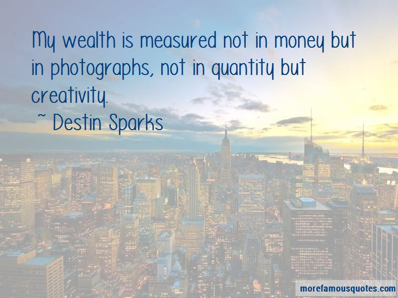 Destin Sparks Quotes