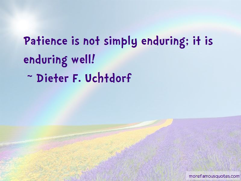 Dieter F. Uchtdorf Quotes Pictures 2