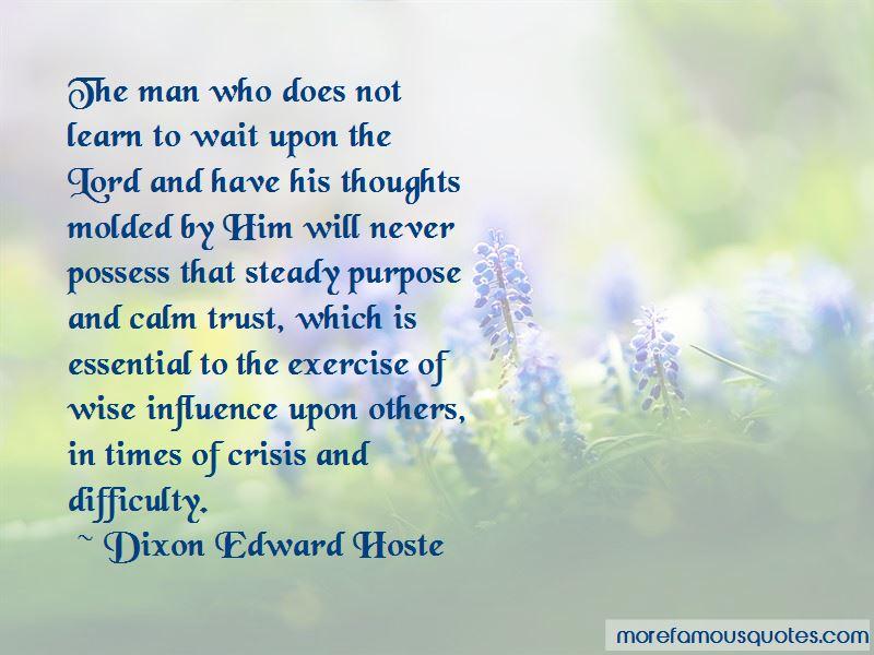Dixon Edward Hoste Quotes
