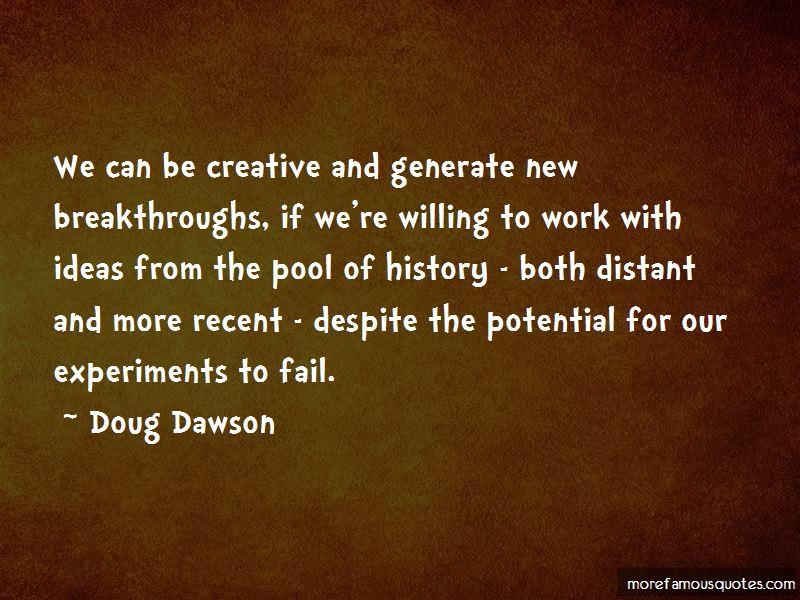 Doug Dawson Quotes