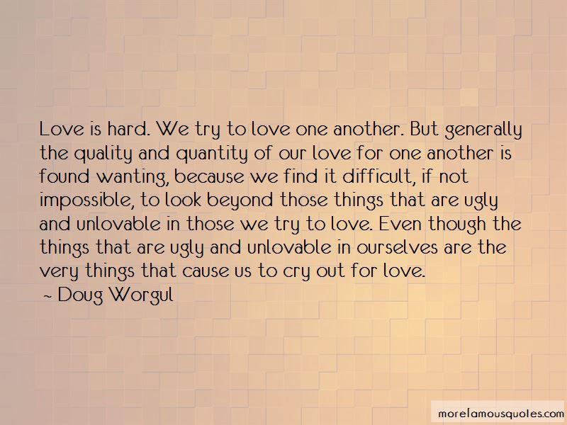 Doug Worgul Quotes Pictures 2