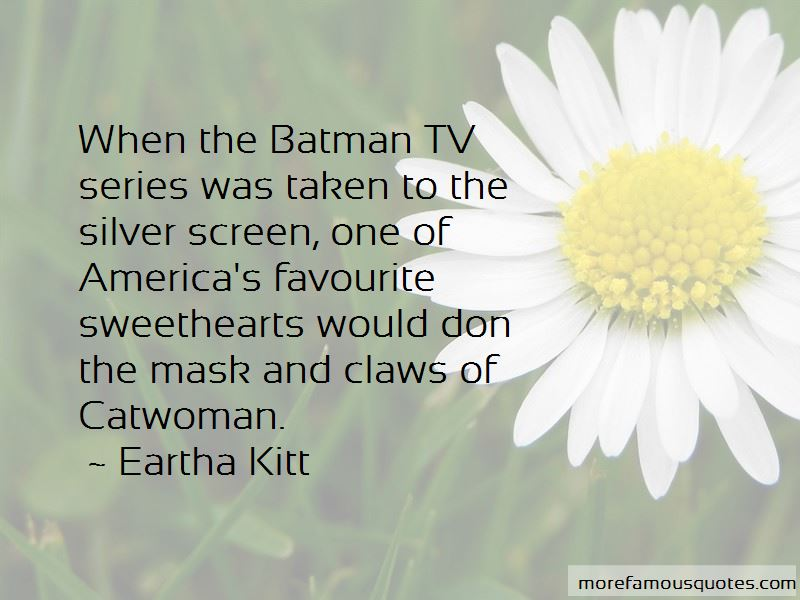 Eartha Kitt Quotes Pictures 4