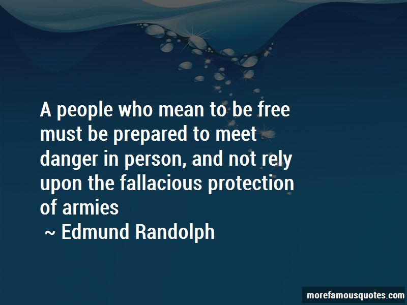 Edmund Randolph Quotes Pictures 2