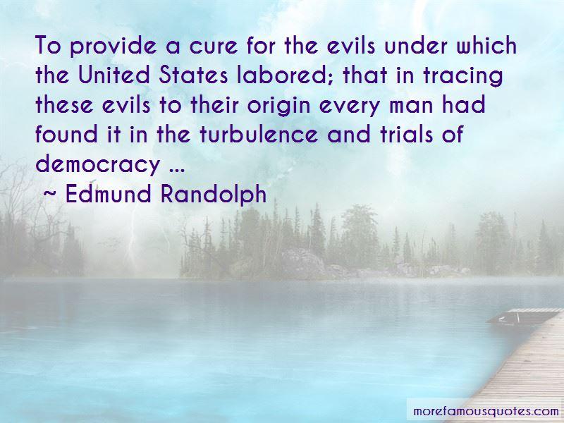 Edmund Randolph Quotes Pictures 3